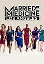 Серіал «Замужем за медициной: Лос-Анджелес» (2019 – ...)