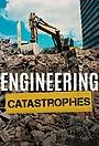 Серіал «Engineering Catastrophes» (2018 – ...)
