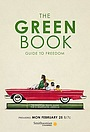 Фильм «The Green Book: Guide to Freedom» (2019)