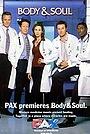 Серіал «Body & Soul» (2002)