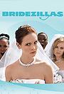 Серіал «Bridezillas» (2004 – ...)