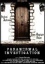 Фильм «Paranormal Investigation» (2018)