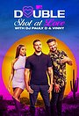 Серіал «Double Shot at Love with DJ Pauly D & Vinny» (2019 – ...)