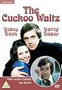 Сериал «The Cuckoo Waltz» (1975 – 1977)
