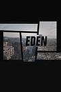 Сериал «Eden» (2019)