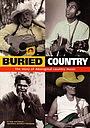 Фильм «Buried Country» (2000)