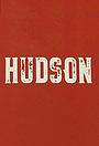 Сериал «Hudson» (2019)