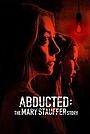 Фільм «53 дня: Похищение Мэри Стоффер» (2019)