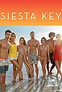 Серіал «Siesta Key» (2017 – ...)