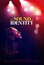 Фильм «Звук идентичности» (2020)
