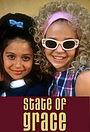 Серіал «State of Grace» (2001 – 2004)