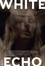 Фільм «White Echo» (2019)