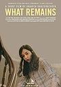 Фільм «What Remains» (2016)