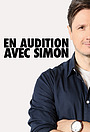 Сериал «En audition avec Simon» (2019 – ...)