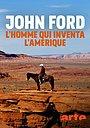 Фильм «Джон Форд, человек, который изобрел Америку» (2019)