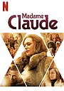Фильм «Мадам Клод» (2021)