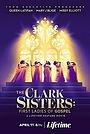 Фильм «Кларк систерс: Первые дамы в христианском чарте» (2020)