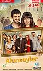 Сериал «Altinsoylar» (2016)