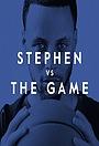 Сериал «Stephen vs. The Game» (2019)