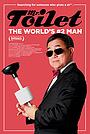 Фільм «Мистер Туалет: Второй человек в мире» (2019)