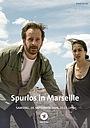 Фильм «Spurlos in Marseille» (2020)