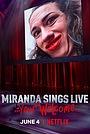 Фильм «Миранда поёт вживую... И не благодарите» (2019)