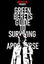 Серіал «Green Beret's Guide to Surviving the Apocalypse» (2017 – ...)