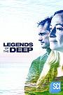 Сериал «Legends of the Deep» (2019 – ...)
