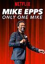 Фільм «Майк Эппс: Он такой один» (2019)
