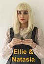 Серіал «Ellie & Natasia» (2019 – ...)