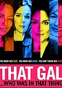 Фільм «That Gal... Who Was in That Thing: That Guy 2» (2015)