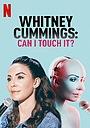 Фільм «Уитни Каммингс: Можно потрогать?» (2019)