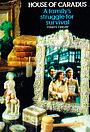 Серіал «House of Caradus» (1978 – 1979)