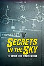 Фільм «Secrets in the Sky: The Untold Story of Skunk Works» (2019)