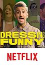 Сериал «Dressing Funny» (2019 – ...)