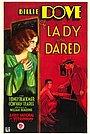 Фильм «The Lady Who Dared» (1931)