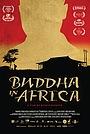 Фільм «Будда в Африке» (2019)