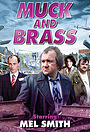 Серіал «Muck and Brass» (1982)