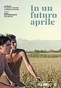Фільм «Когда-нибудь в апреле» (2020)
