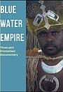 Серіал «Blue Water Empire» (2019)