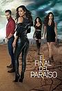 Серіал «El Final del Paraíso» (2019)
