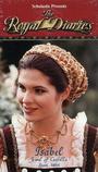 Фільм «Королевские дневники: Изабель — сокровище Кастилии» (2000)