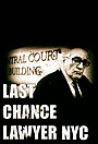 Серіал «Last Chance Lawyer NYC» (2018)