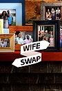 Серіал «Wife Swap» (2019 – 2020)