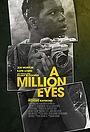 Фільм «A Million Eyes» (2019)