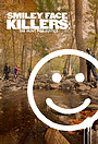 Серіал «Smiley Face Killers: The Hunt for Justice» (2019)