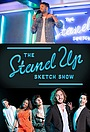 Серіал «The Stand Up Sketch Show» (2019 – ...)