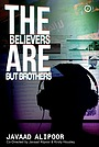 Фільм «The Believers are But Brothers» (2019)