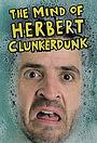 Сериал «The Mind of Herbert Clunkerdunk» (2019)
