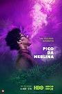 Серіал «Пико-да Неблина» (2019 – ...)